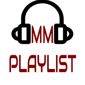 MM Playlist