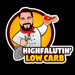Highfalutin' Low Carb