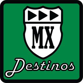 Destinos MX