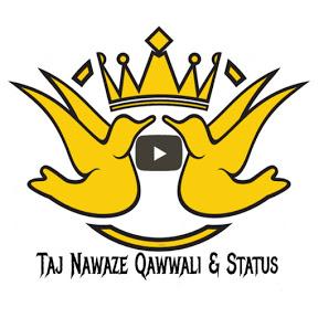 Taj Nawaze Qawwali & Status