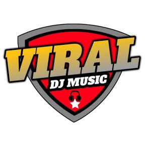 Viral DJ Music
