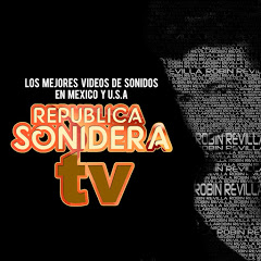 REPUBLICA SONIDERA TV VIDEOS SONIDEROS