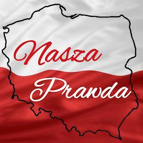"""""""Nasza Prawda"""""""