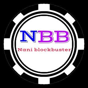 NANI BLOCKBUSTER