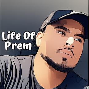 Life Of Prem