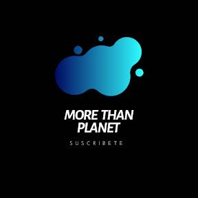 MORETHANPLANET mas que planeta