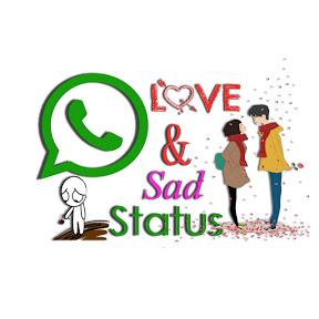 Whatsapp Love & Sad Status
