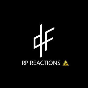 RP RÉACTIONS ☣