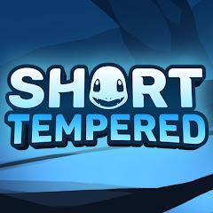 Short Tempered