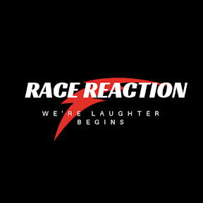 RACE REACTION