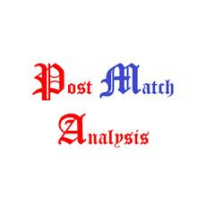 Post Match Analysis