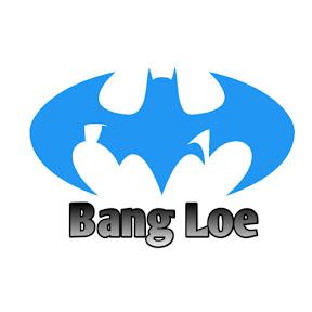 Bang Loe