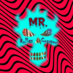 Mr. Roller Coasters