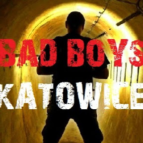 BAD BOYS KATOWICE
