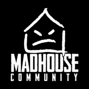 MadHouse Community