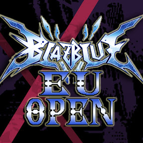 BlazBlue EU Open Reborn