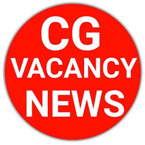 CG VACANCY NEWS