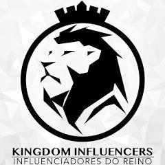 INFLUENCIADORES DO REINO - KINGDOM INFLUENCERS