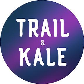 Trail & Kale