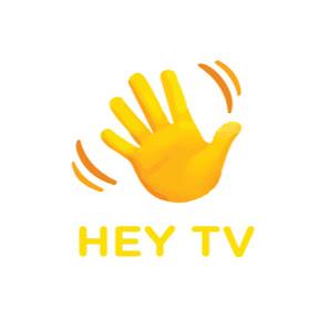 HEY TV