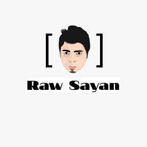 Raw Sayan