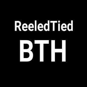 ReeledTied BTH