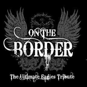 On The Border The Ultimate EAGLES Tribute