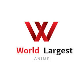 World Largest Anime