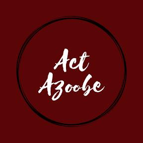Act Azoobe