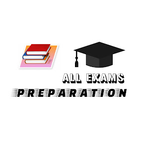 ALL EXAMS PREPARATIONS
