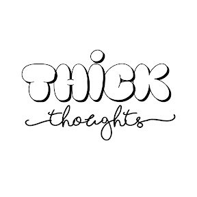 Thick Thoughts