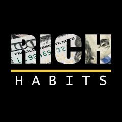 Rich-Habits