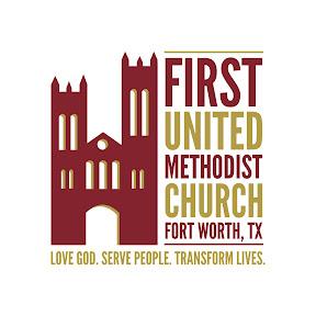 First United Methodist Church of Fort Worth
