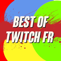 Best of Twitch fr
