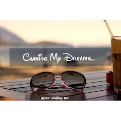 Chasing My Dreams by Naseema Fawas