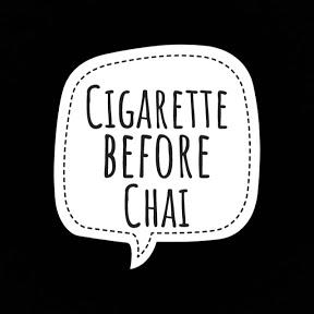 Cigarette before Chai