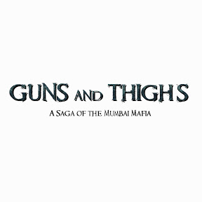 Guns and Thighs