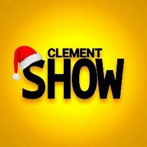 Clement Show