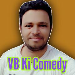 VB Ki Comedy