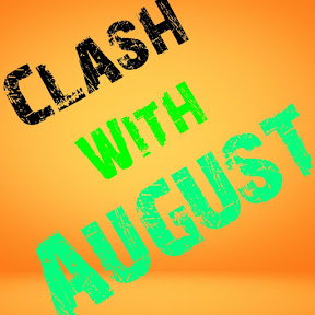 clash with august