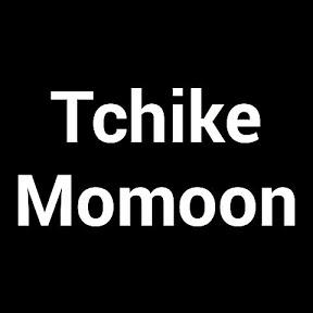 Tchike Momoon