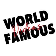 World Famous Videos