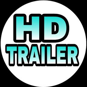 HD TRAILER