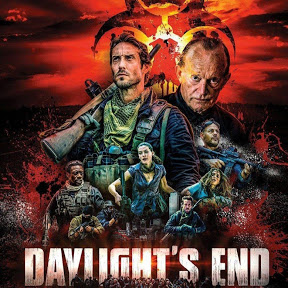 Daylight's End -FULL MOVIE- (2016)