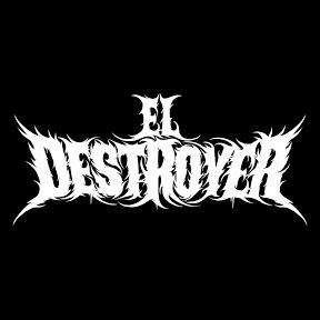 El Destroyer