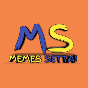 MEMES SETTAI
