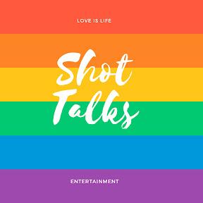 Shot Talks