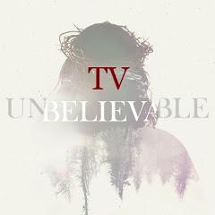 TV Unbelievable