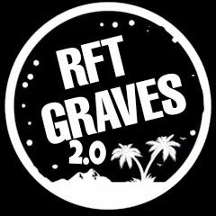 RFT GRAVES 2.0