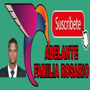 ADELANTE FAMILIA ROSARIO